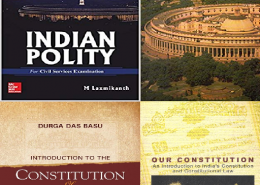 5 Best Books of Indian Polity for the Prelims and Mains Exam of IAS