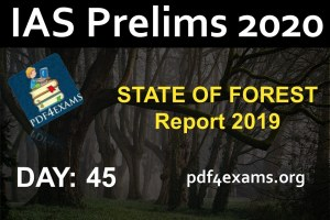 Environment Crash Course: Day 45 STATE OF FOREST Report 2019 (Environment PT 2020)