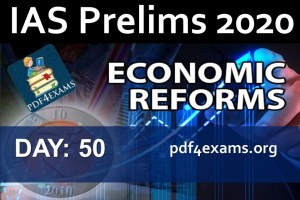 Economy Crash Course: Day 50 Economic Reforms (Economy PT 2020)