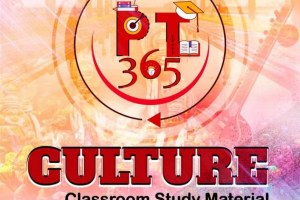 Vision IAS Culture PT 365 Current Affairs Material For Prelims 2021 PDF