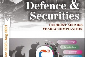 Defence & Security Yearly Compilation (Jan 2020 to Aug 2021) PDF